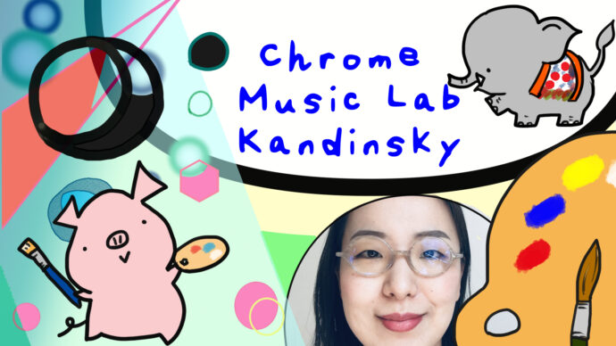 Chrome Music Lab, a Lesson for the Early Years on Kandinsky
