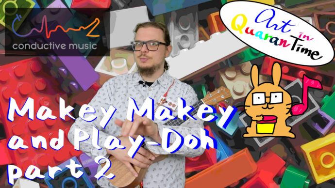 Makey makey and Play-Doh composition for the early years